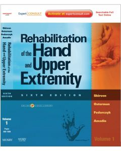 Rehabilitation of the Hand and Upper Extremity, Sixth Edition