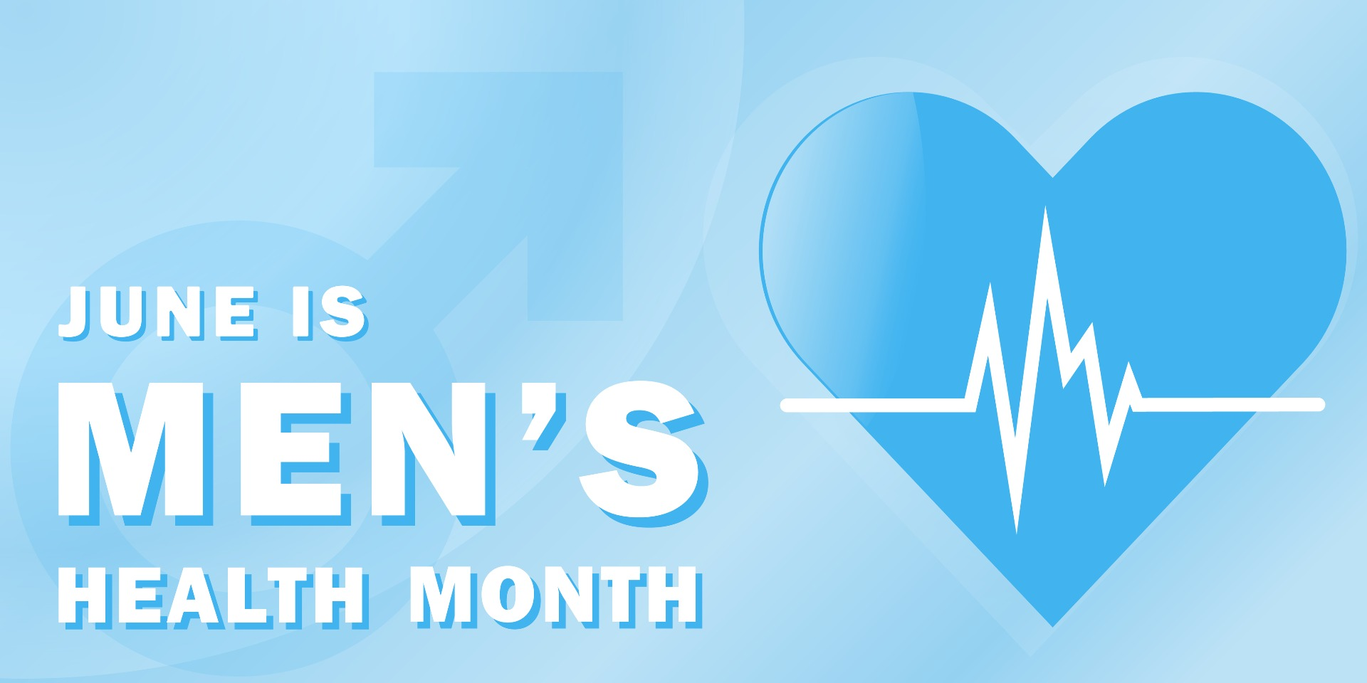 Blue graphic that says June is Men's Health Month